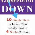 Berman Editorial: Image of book I edited, Cholesterol Down: 10 Simple Steps to Lower Your Cholesterol in 4 Weeks Without Prescription Drugs,, by Janet Bond Brill