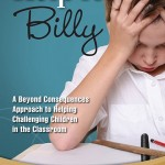 Berman Editorial: Image of book I edited--Help for Billy: A Beyond Consequnces Approach to Helping Challenging Children in the Classroom, by Heather Forbes