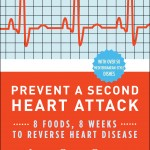 Berman Editorial: Image of book I edited--Prevent a Second Heart Attack: 8 Foods, 8 Weeks to Reverse Heart Disease, by Janet Bond Brill
