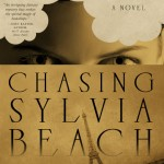 Berman Editorial: Image of novel I proofread, Chasing Sylvia Beach