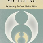 Berman Editorial: Image of book I edited--Healing Through Mothering